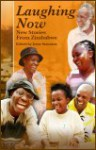 Laughing Now: Stories from Zimbabwe   Edited by Irene Staunton