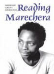 Reading Marechera   Compiled by Grant Hamilton