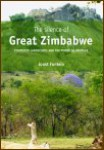 The Silence of Great Zimbabwe- Contested Landscapes and the Power of Heritage by Joost Fontein