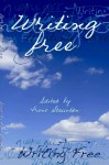 Writing Free - Edited by Irene Staunton